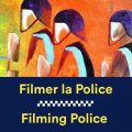 Filming Police in Europe – new briefing from QCEA